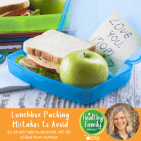 Episode 34: Lunchbox Packing Mistakes to Avoid