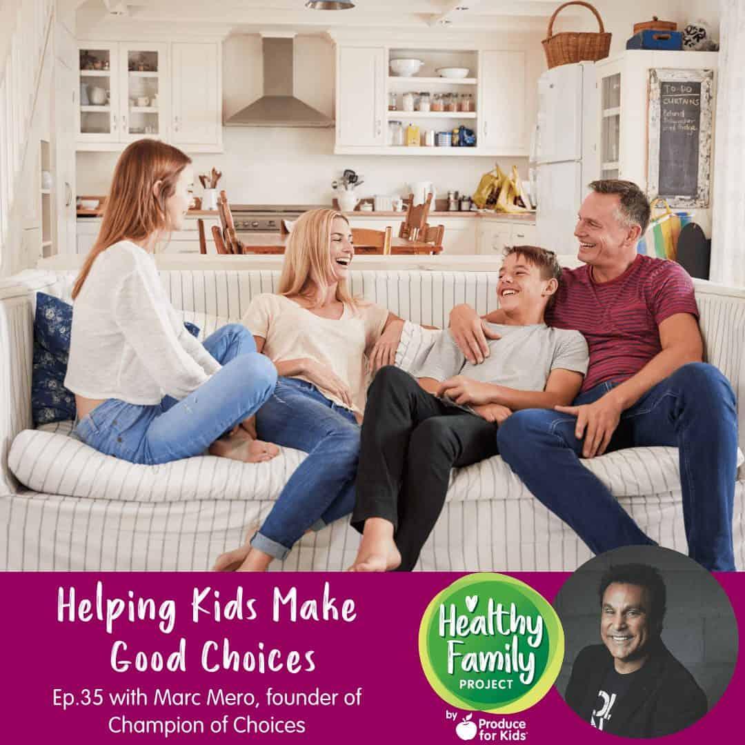 Helping Kids Make Good Choices