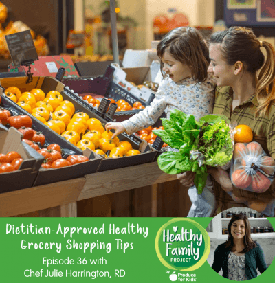 Episode 36: Dietitian-Approved Healthy Grocery Shopping Tips