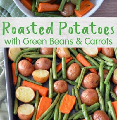 Roasted Potatoes with Green Beans and Carrots pin long 2 copy