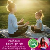 Episode 40: Meditation Benefits for Kids