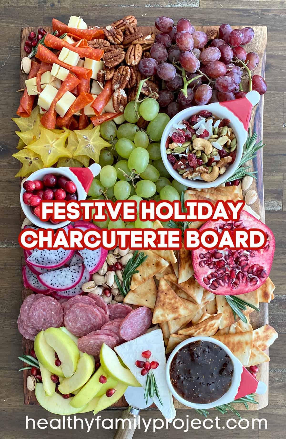 Festive Holiday Charcuterie Board