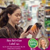 Episode 47: New Nutrition Label 101