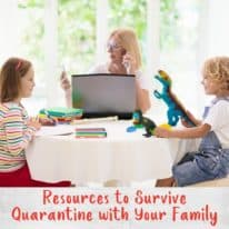 Resources to Survive Quarantine with Your Family