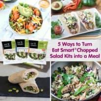 5 Ways to Turn Eat Smart® Chopped Salad Kits into a Meal
