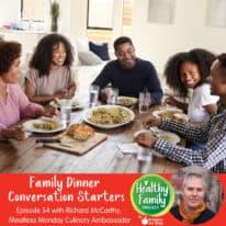 Episode 54: Family Dinner Conversation Starters