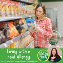 Episode 57: Living with a Food Allergy