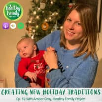 Episode 59: Creating New Holiday Traditions