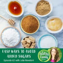 Episode 62: Easy Ways To Avoid Added Sugars