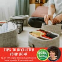 Episode 64: Tips to Declutter Your Home