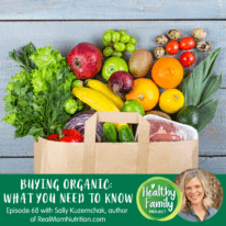 Episode 68: Buying Organic – What You Need To Know