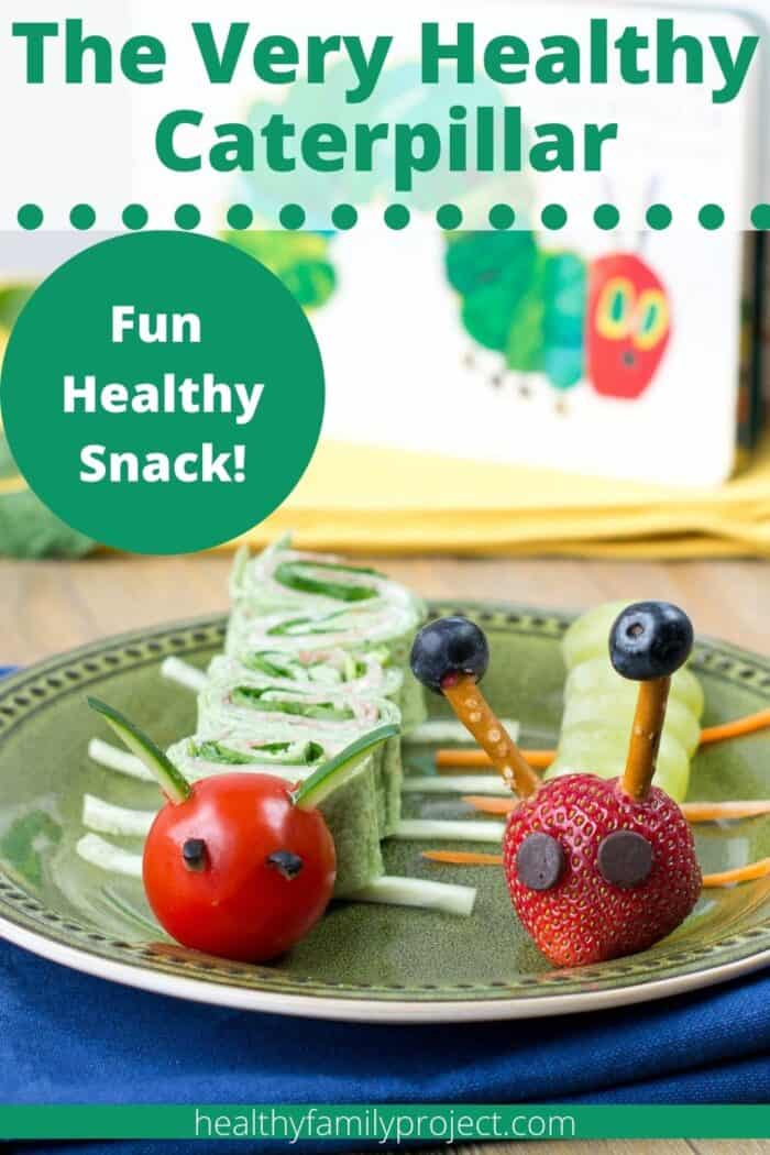 The Very Healthy Caterpillar Pinterest Image with Text