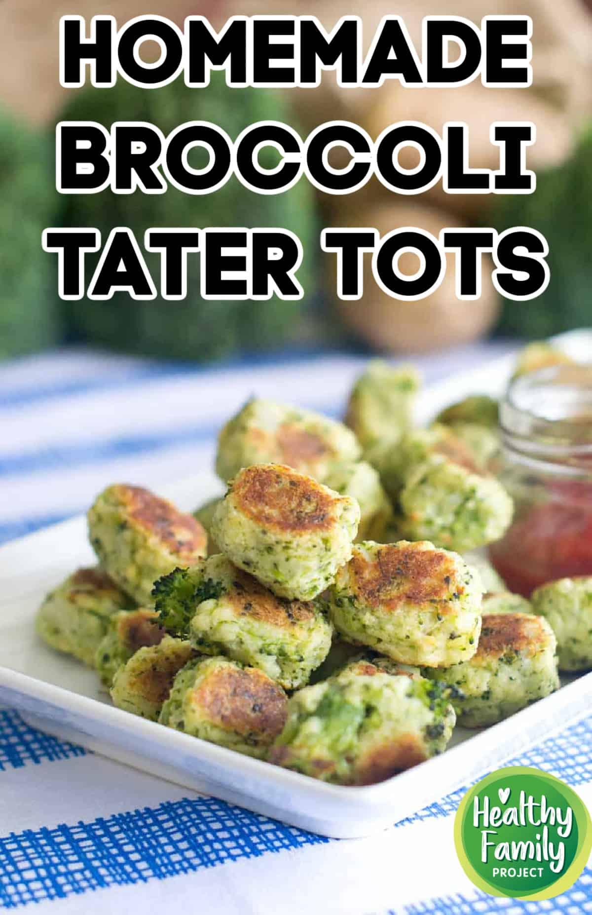 Tasty Broccoli Tater Tots
