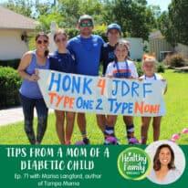 Episode 71: Parenting A Child That Has Type 1 Diabetes