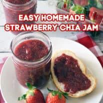 Easy Homemade Strawberry Chia Jam