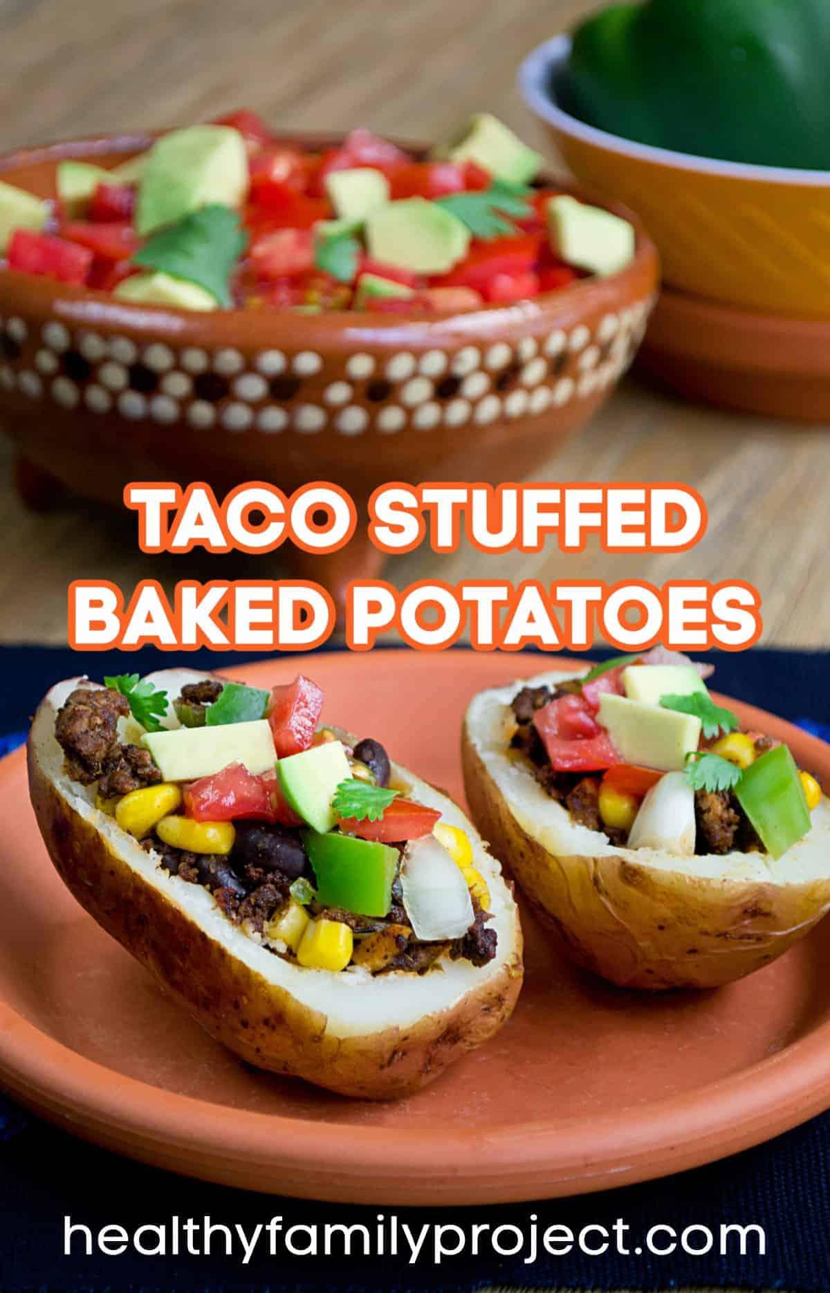 Stuffed Taco Potatoes