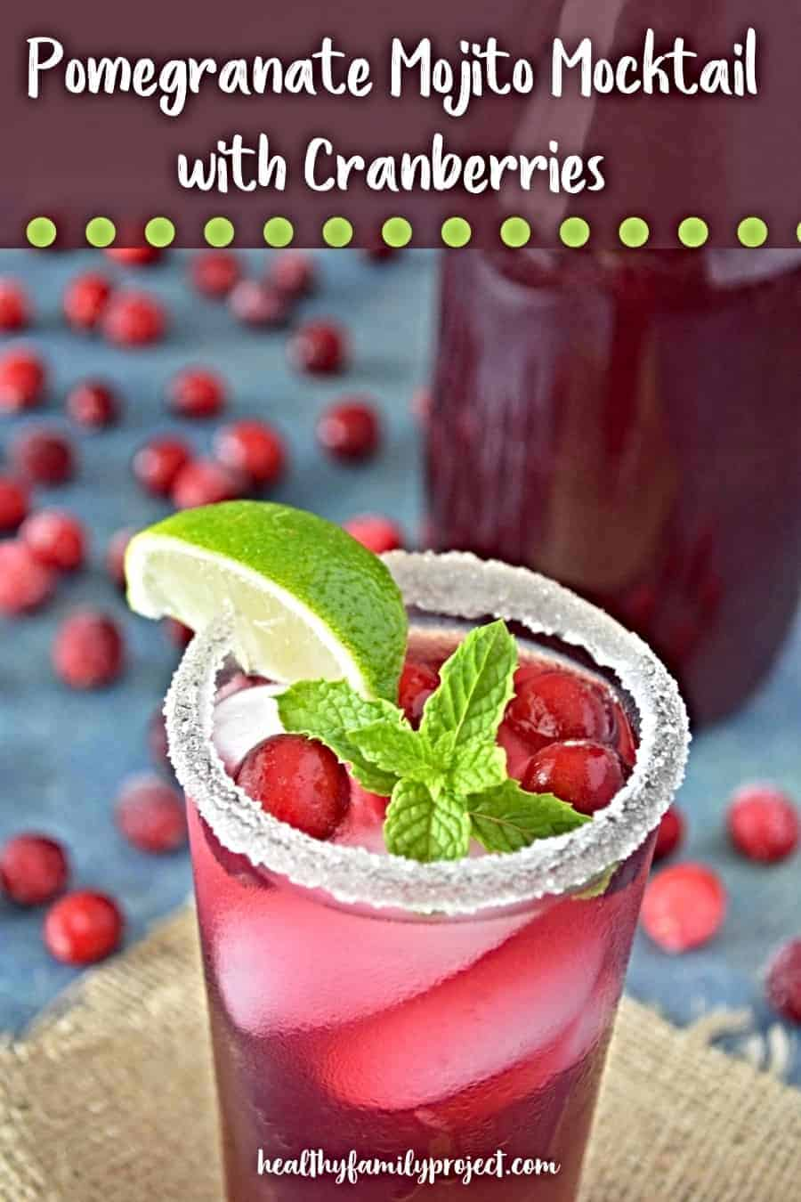 Pomegranate Mojito Mocktail with Cranberries pin
